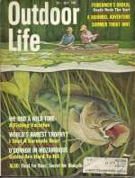 Vintage Outdoor Life Magazine - July, 1965