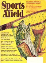 Vintage Sports Afield Magazine - April,1974